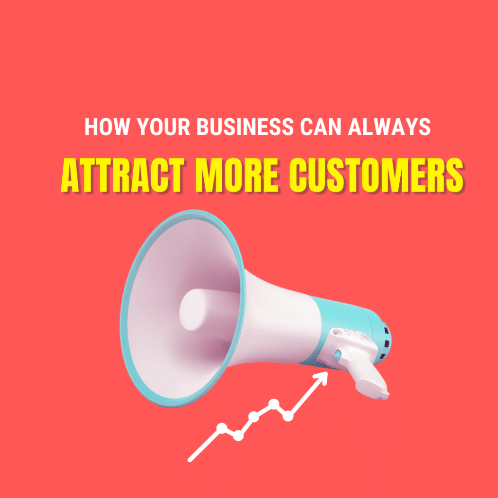 get new customers your business