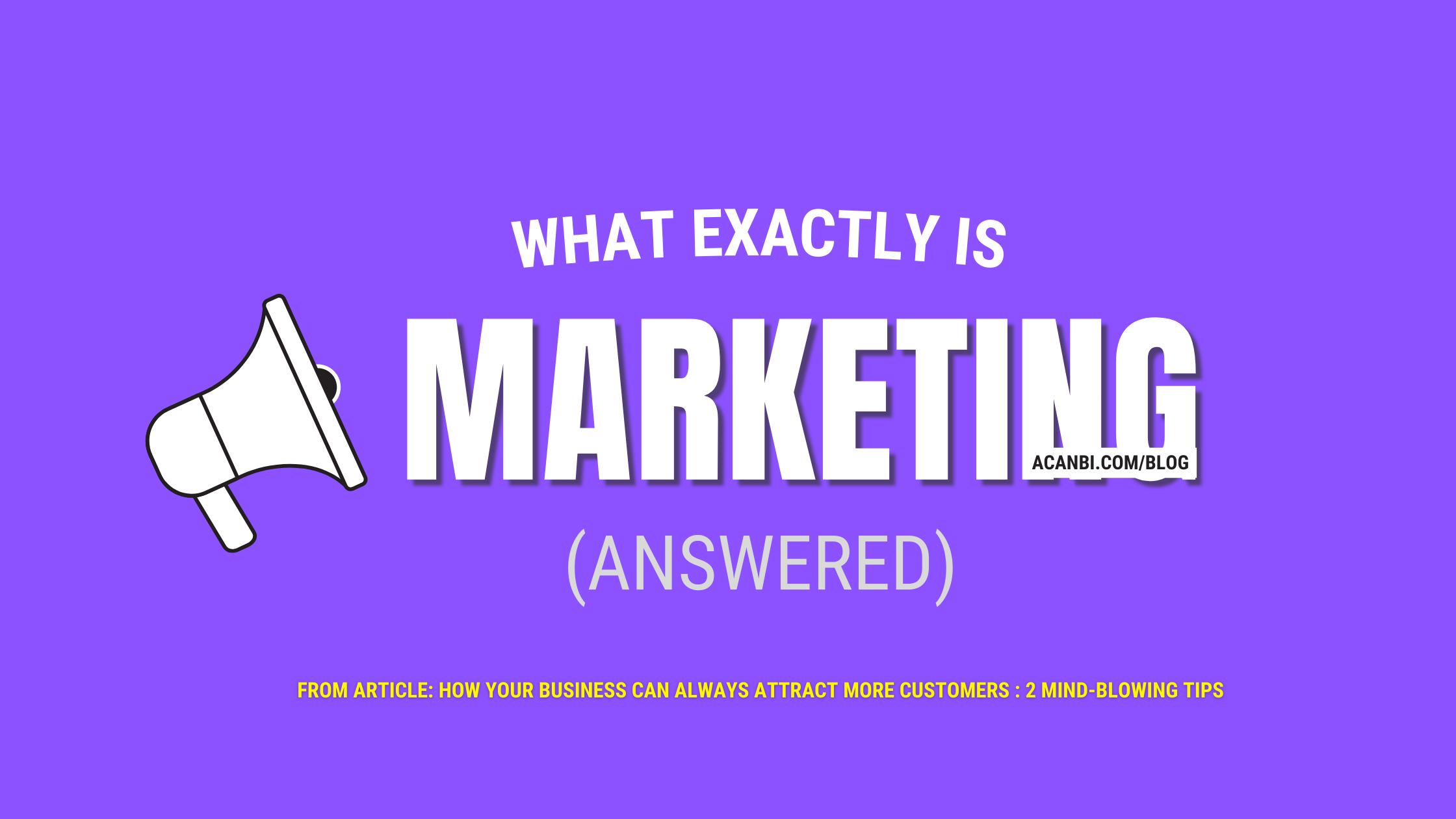 Marketing   Getting new customers